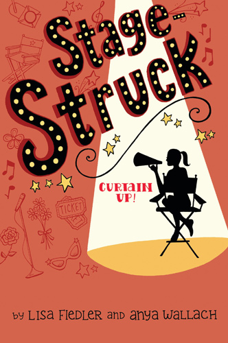 Stagestruck: Curtain Up by Lisa Fiedler and Anya Wallach